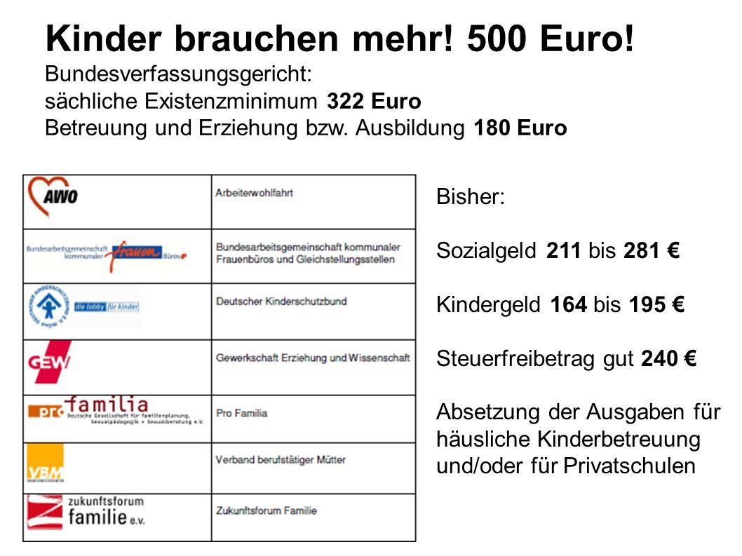Kinder brauchen mehr.500 Euro.