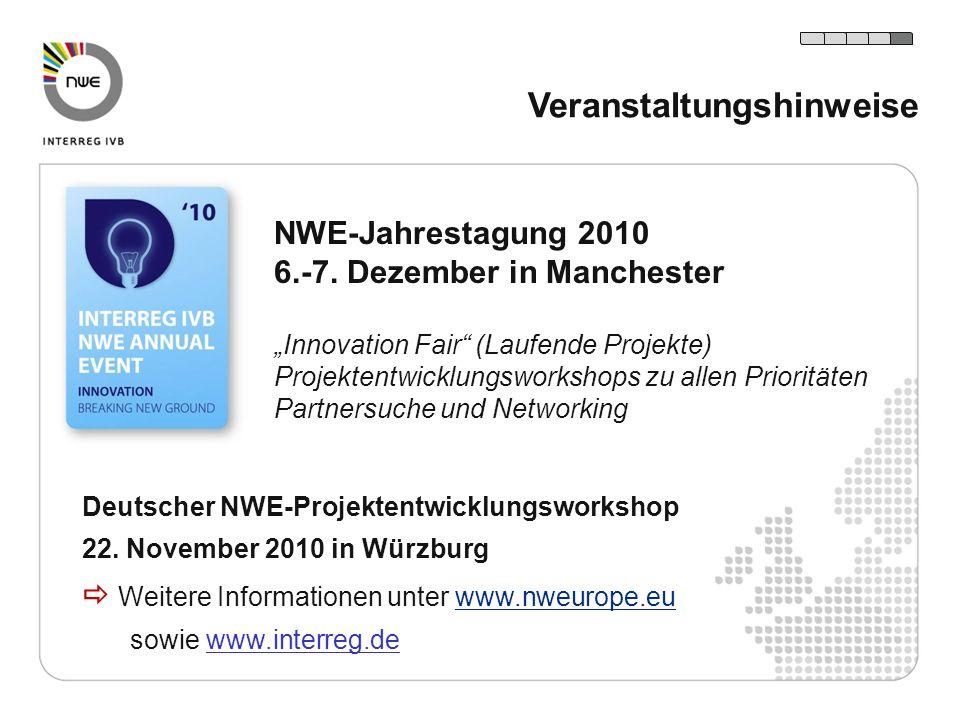 Deutscher NWE-Projektentwicklungsworkshop 22. November 2010 in Würzburg Weitere Informationen unter www.nweurope.euwww.nweurope.eu sowie www.interreg.