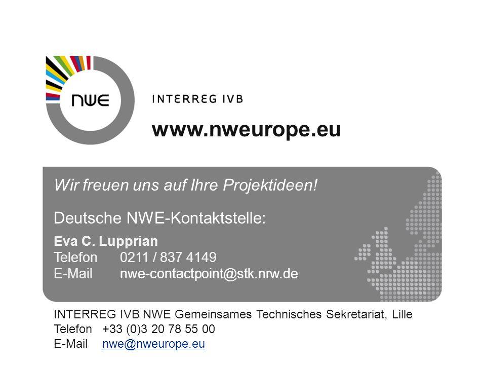 Wir freuen uns auf Ihre Projektideen! Deutsche NWE-Kontaktstelle: Eva C. Lupprian Telefon0211 / 837 4149 E-Mailnwe-contactpoint@stk.nrw.de INTERREG IV