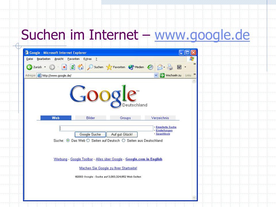 Suchen im Internet - Suchmaschinen Suchmaschine z.B. www.google.dewww.google.de Verzeichnisse z.B. www.yahoo.dewww.yahoo.de Ein von Menschen gemachter