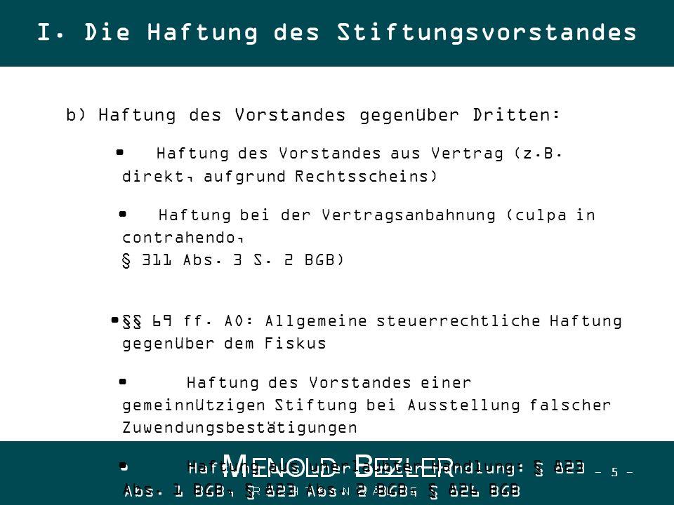 - 6 - 3.Allgemeiner Haftungstatbestand nach § 280 Abs.