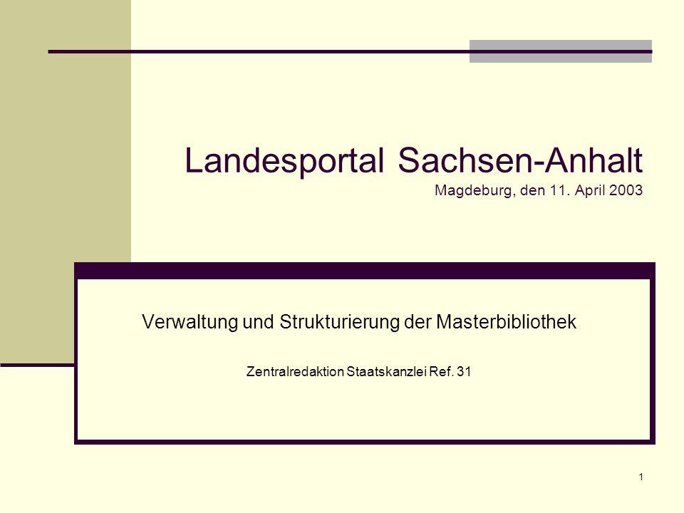 1 Landesportal Sachsen-Anhalt Magdeburg, den 11.
