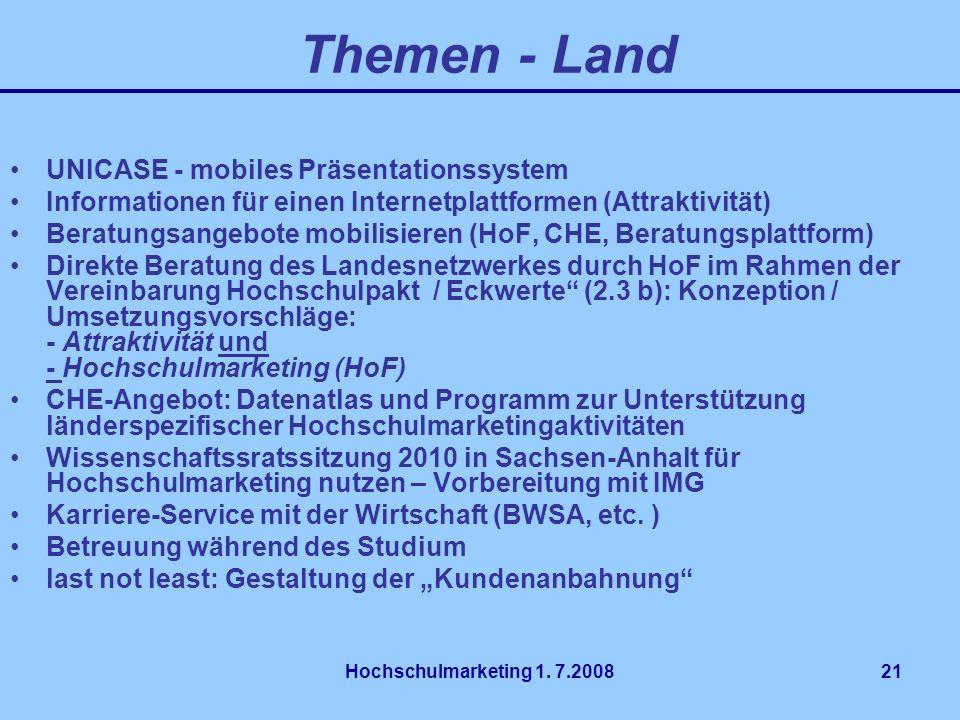 Hochschulmarketing 1. 7.200821 UNICASE - mobiles Präsentationssystem Informationen für einen Internetplattformen (Attraktivität) Beratungsangebote mob