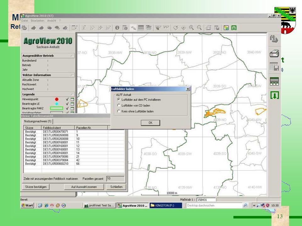 MLU Ref. 56 13 Antragsverfahren Sachsen-Anhalt auf CD – Anpassungen AgroView 2010 5. Installation der Rasterdaten wird in Installationsvorgang pi inte