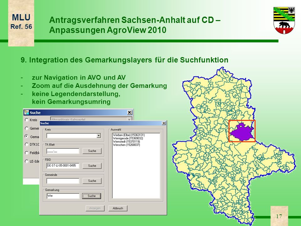 MLU Ref. 56 17 Antragsverfahren Sachsen-Anhalt auf CD – Anpassungen AgroView 2010 9. Integration des Gemarkungslayers für die Suchfunktion - -zur Navi