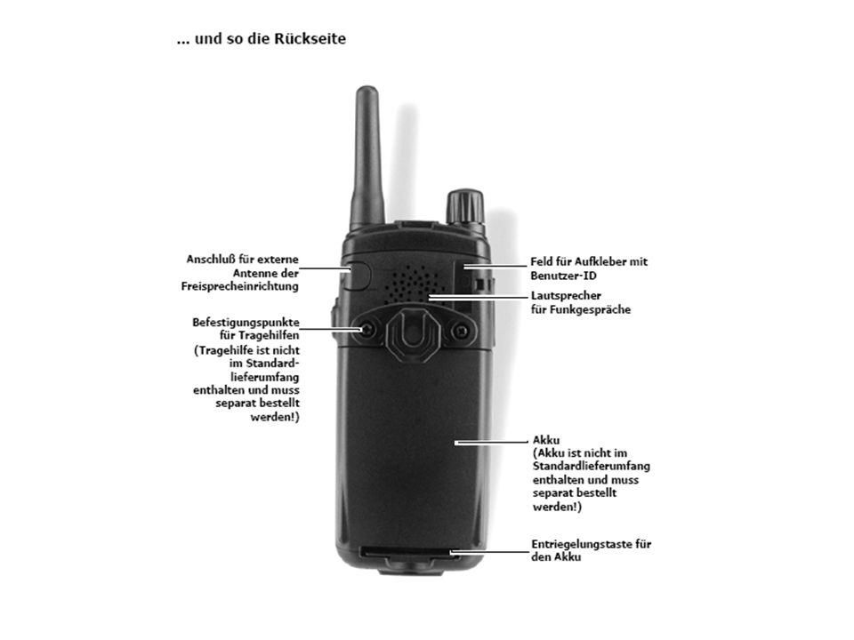 Mode-Taste (Funktionstaste) Drehknopf Sprechtaste Einschalten: Mode-Taste einmal drücken und 2 s warten Lautstärke: über Drehknopf regelbar Sprechgruppenwechsel: 1.