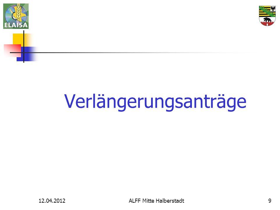 12.04.2012ALFF Mitte Halberstadt9 Verlängerungsanträge