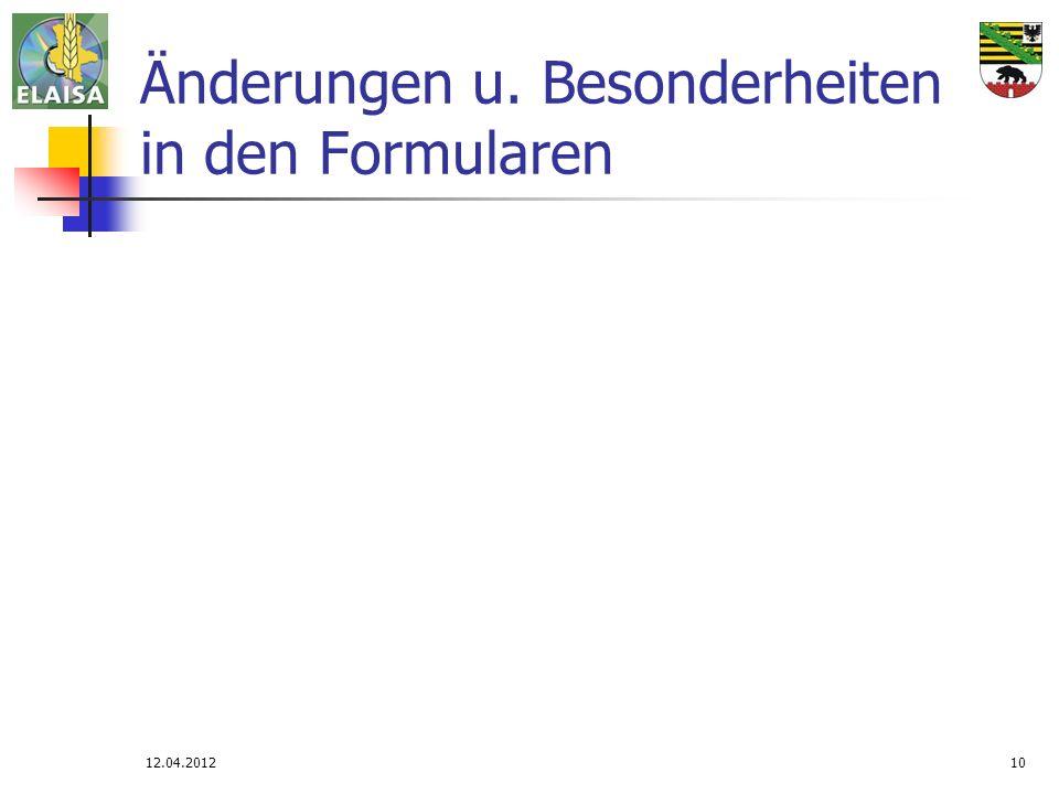 12.04.201210 Änderungen u. Besonderheiten in den Formularen