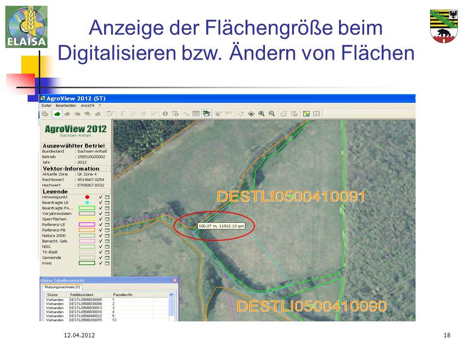 12.04.201218 Anzeige der Flächengröße beim Digitalisieren bzw. Ändern von Flächen