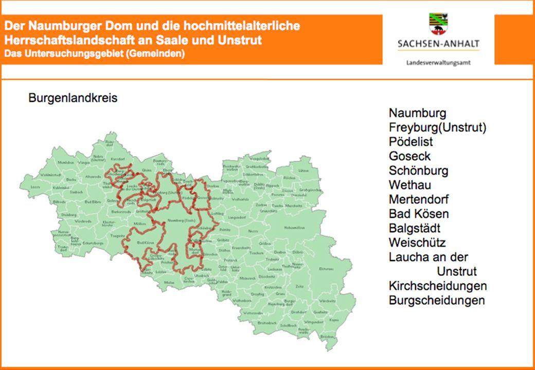 Der Naumburger Dom und die hochmittelalterliche Herrschaftslandschaft an Saale und Unstrut Das Untersuchungsgebiet (Gemeinden)
