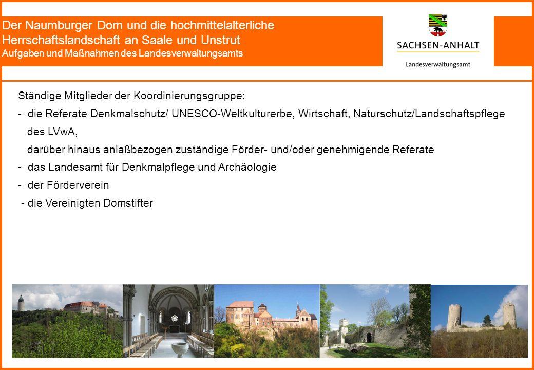 Der Naumburger Dom und die hochmittelalterliche Herrschaftslandschaft an Saale und Unstrut Aufgaben und Maßnahmen des Landesverwaltungsamts Ständige M