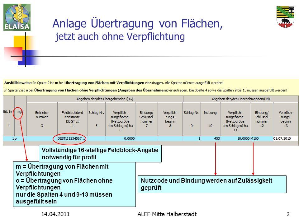 14.04.2011ALFF Mitte Halberstadt13 M242Extensive Grünlandbewirtschaftung – bestimmter Flächen - Tierbesatz 0,3 - 1,4 GVE/ha (nur eigene oder Pensionstiere) auf der Hauptfutterfläche - mind.