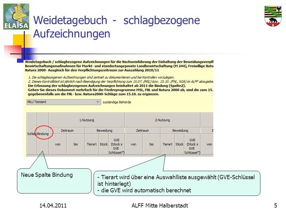 14.04.2011ALFF Mitte Halberstadt5 Weidetagebuch - schlagbezogene Aufzeichnungen - Tierart wird über eine Auswahlliste ausgewählt (GVE-Schlüssel ist hi