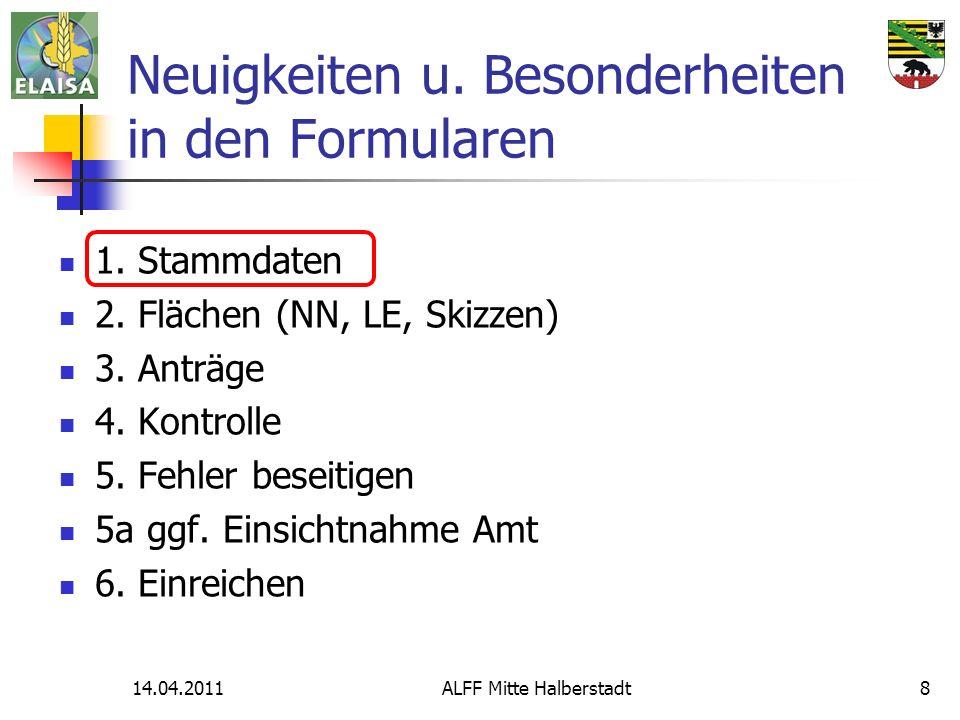 14.04.2011ALFF Mitte Halberstadt8 Neuigkeiten u. Besonderheiten in den Formularen 1.