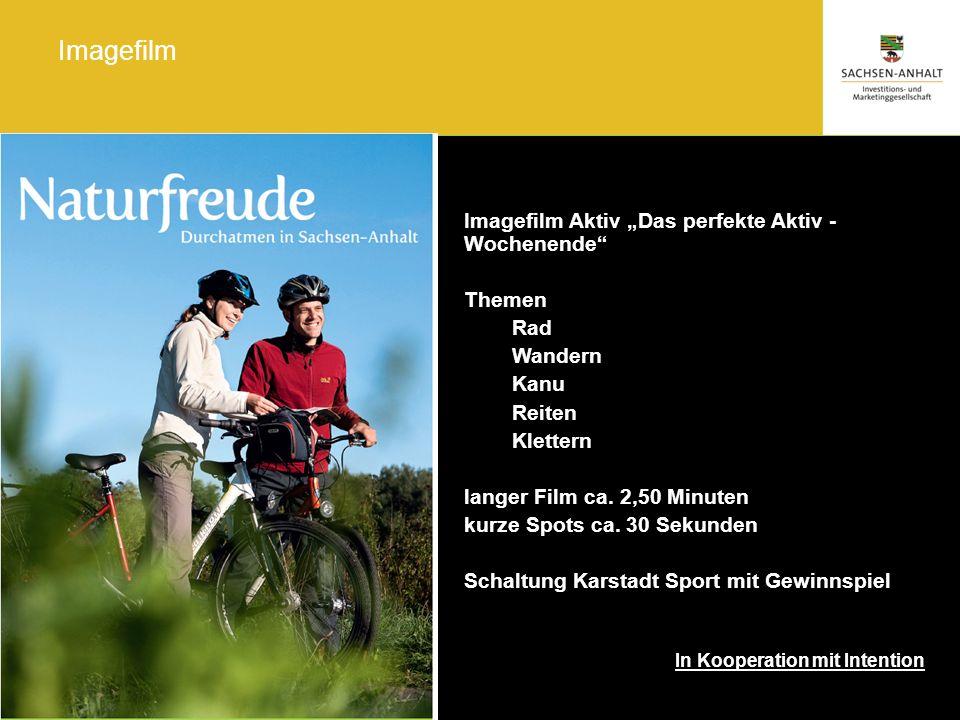 Magdeburg, September 2012/fah Naturfreude. Durchatmen in Sachsen-Anhalt Imagefilm Imagefilm Aktiv Das perfekte Aktiv - Wochenende Themen Rad Wandern K
