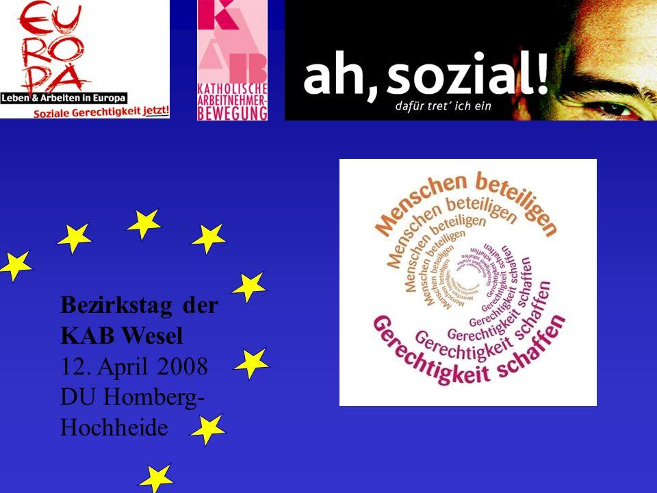 Bezirkstag der KAB Wesel 12. April 2008 DU Homberg- Hochheide