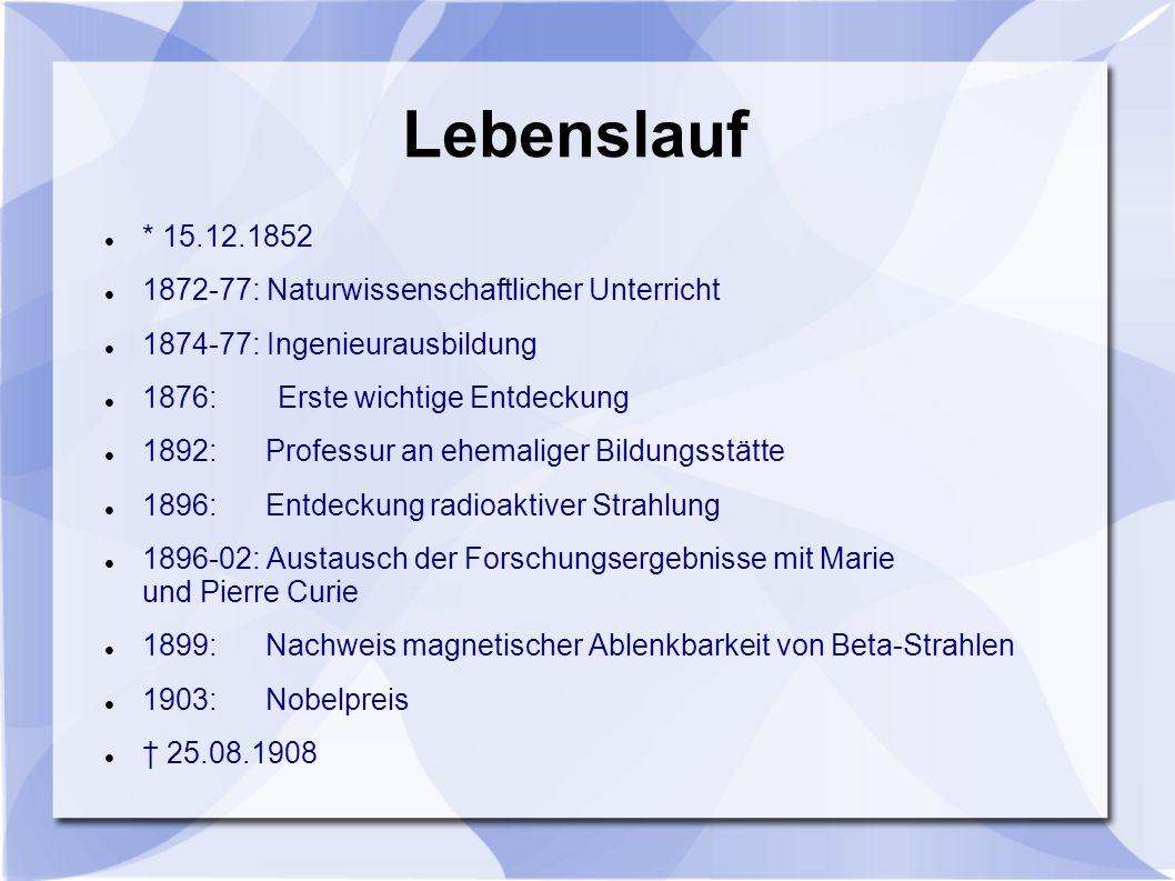 Lebenslauf * 15.12.1852 1872-77: Naturwissenschaftlicher Unterricht 1874-77: Ingenieurausbildung 1876: Erste wichtige Entdeckung 1892: Professur an eh