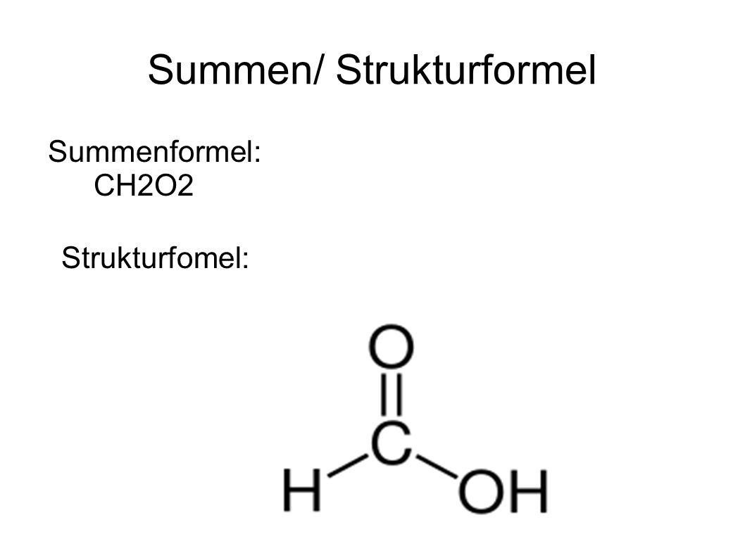 Summen/ Strukturformel Summenformel: CH2O2 Strukturfomel: