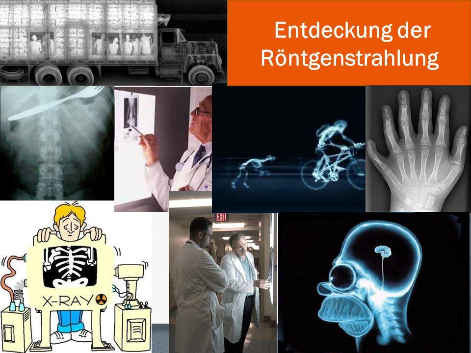Entdeckung der Röntgenstrahlung