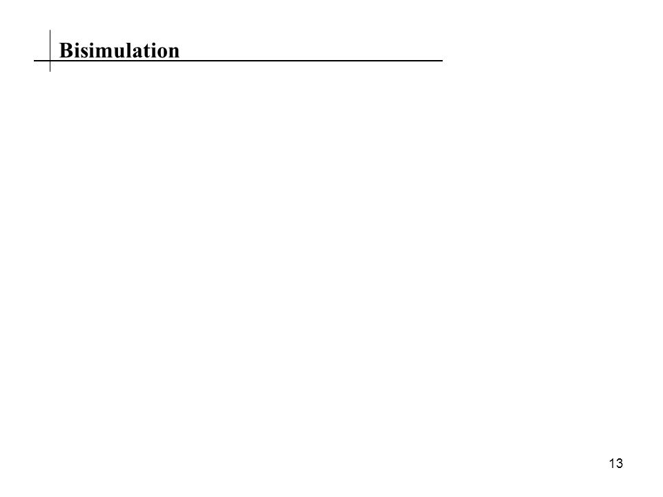 13 Bisimulation