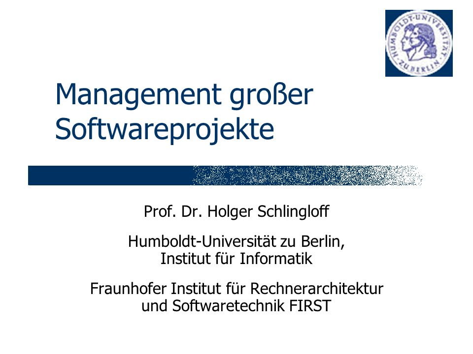 Management großer Softwareprojekte Prof. Dr.