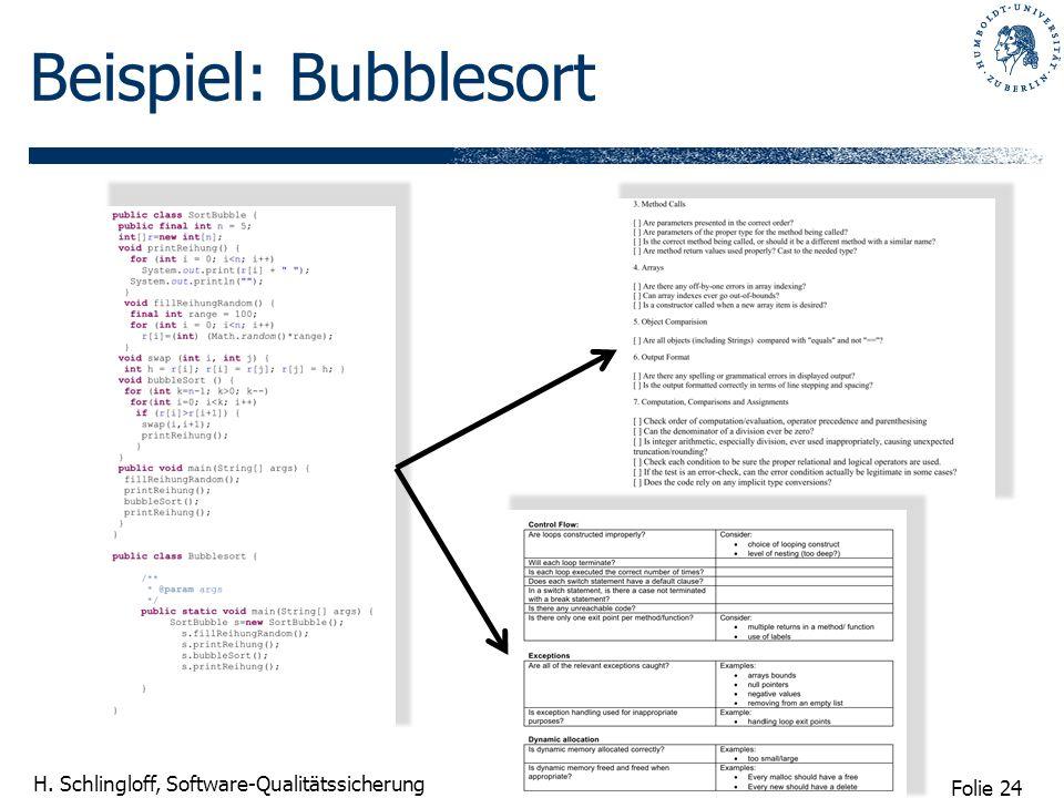 Folie 24 H. Schlingloff, Software-Qualitätssicherung Beispiel: Bubblesort