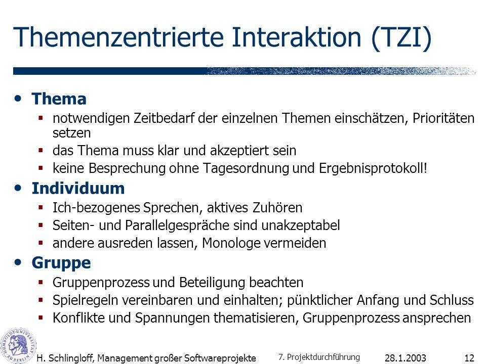 28.1.2003H.Schlingloff, Management großer Softwareprojekte13 Moderation Ein Moderator sollte......