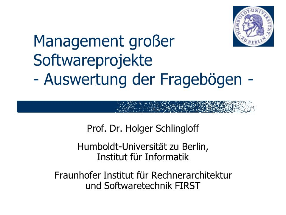 Management großer Softwareprojekte - Auswertung der Fragebögen - Prof.