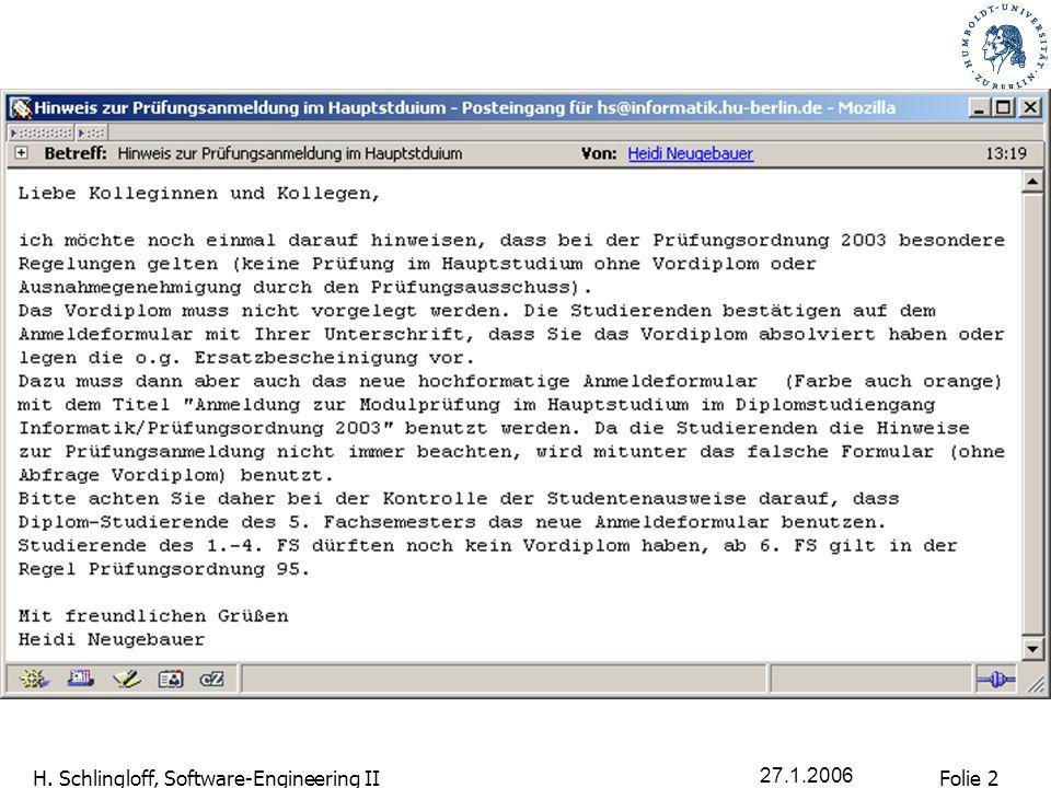 Folie 3 H.Schlingloff, Software-Engineering II 27.1.2006 Prüfungstermine - Abstimmung 1.