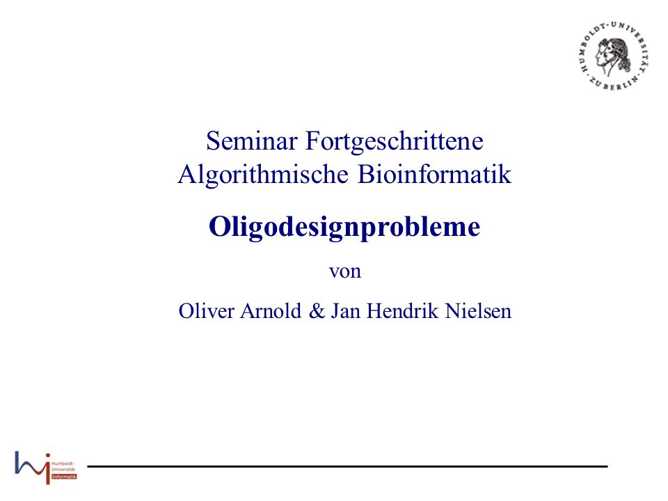 Seminar Fortgeschrittene algorithmische Bioinformatik, SS05 - Vortrag Oligodesignprobleme 12 Anwendungsgebiete (1) Erkennen von SNPs (Single Nucleotide Polymorphism) die zusammenhängende Gensequenz wird durch sich überschneidene Oligos der Länge 25 bp repräsentiert drei Permutationen von jedem Oligo werden mit auf den Chip gepackt unterscheiden sich bloß im zentralen Nukleotid dadurch können alle SNPs eines Gens durch den Chip erkannt werden