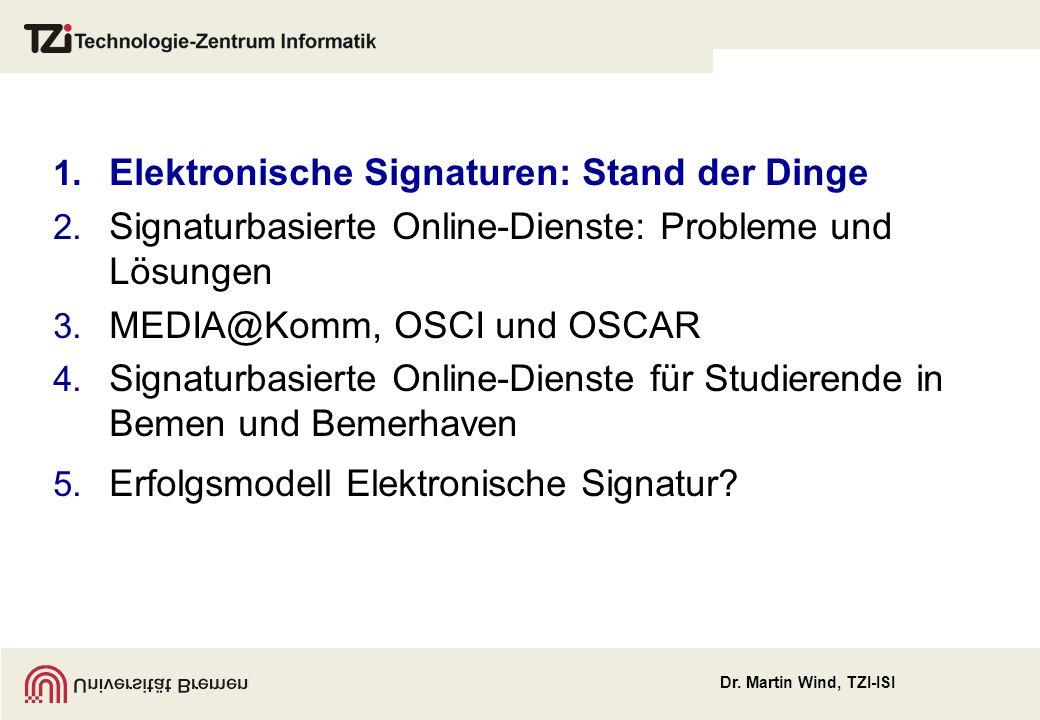 Dr. Martin Wind, TZI-ISI www.bremer-online-service.de www.bremen.de www.uni-bremen.de