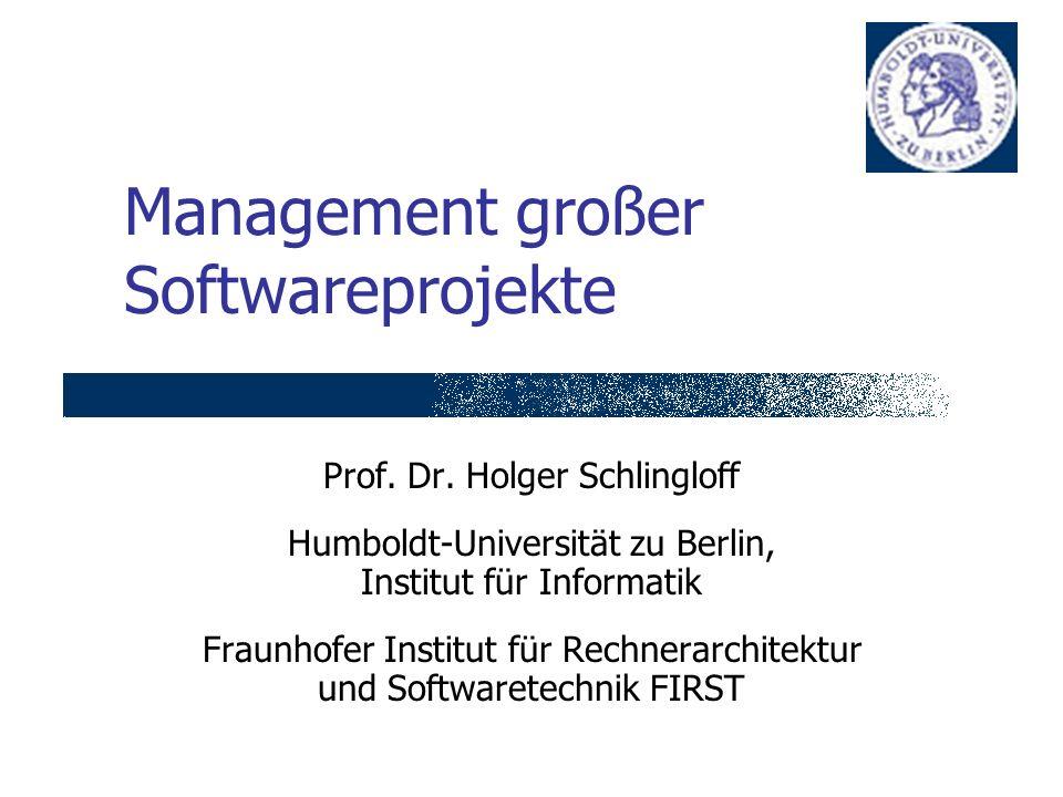 1: Einleitung, 16.10.2002H.Schlingloff, Management großer Softwareprojekte12 1.
