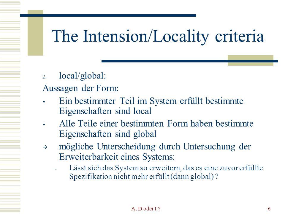 A, D oder I ?17 UML Klassendiagramme: Local Intentional ( Instancen sind immer Erweiterungen – Was ist dann nicht intentional?)