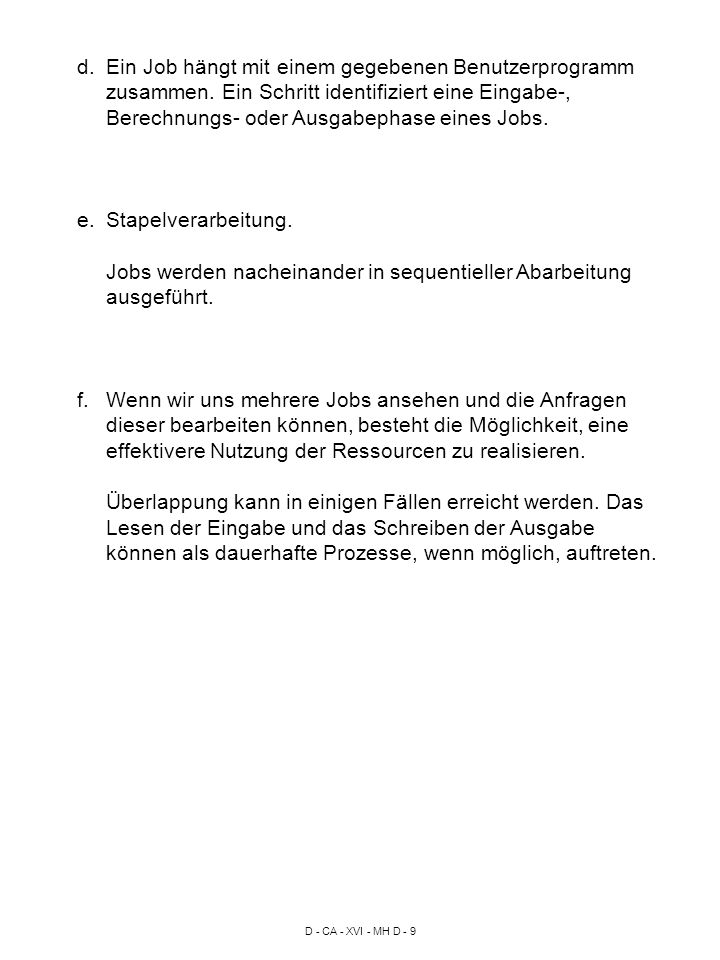 D - CA - XVI - MH D - 9 d.Ein Job hängt mit einem gegebenen Benutzerprogramm zusammen.