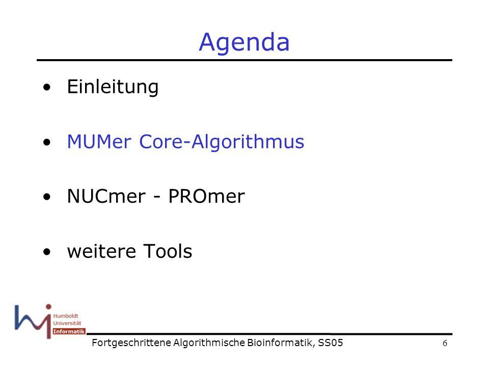 7 Algorithmen 1.Suffix-Tree mit 12.5-15.4 bytes/bp Krutz 2.Streaming der query-Sequenz Nur eine Sequenz wird gespeichert 3.Cluster bilden und konsistente Pfade innerhalb von Clustern finden Rearrangements in Chromosomen finden Fortgeschrittene Algorithmische Bioinformatik, SS05