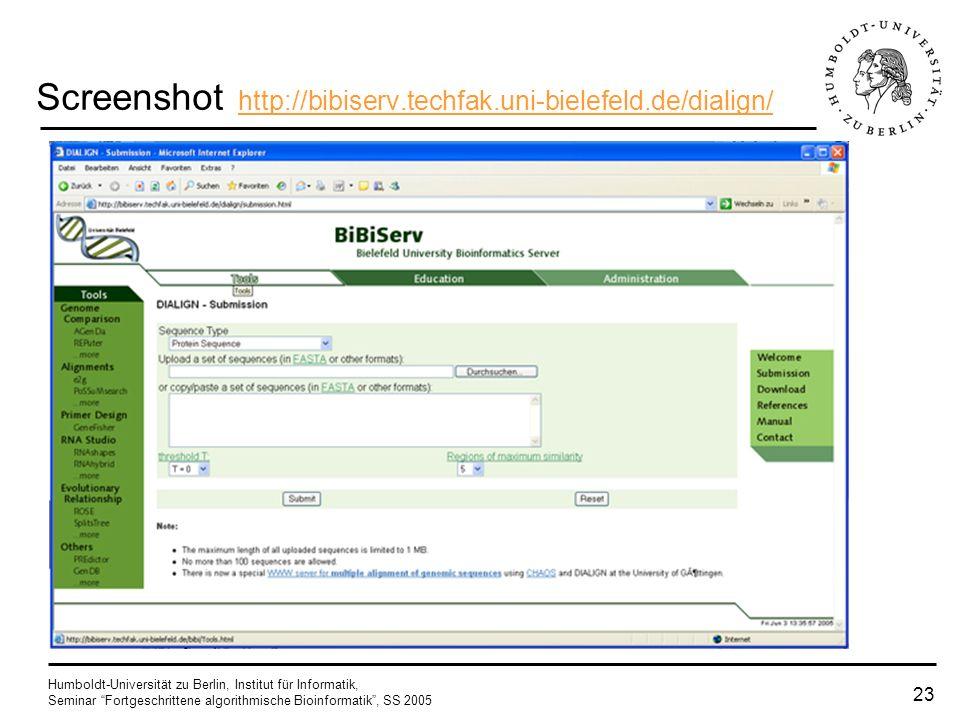 Humboldt-Universität zu Berlin, Institut für Informatik, Seminar Fortgeschrittene algorithmische Bioinformatik, SS 2005 22 Vorteile beim globalen Alig