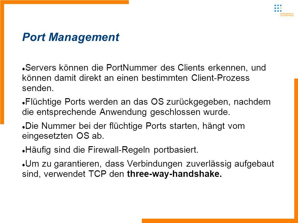 Servers können die PortNummer des Clients erkennen, und können damit direkt an einen bestimmten Client-Prozess senden.