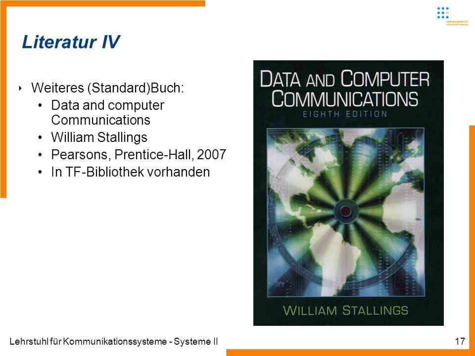Lehrstuhl für Kommunikationssysteme - Systeme II17 Informatik IIIWinter 2007/08Informatik IIIWinter 2007/08 Rechnernetze und TelematikAlbert-Ludwig-Un