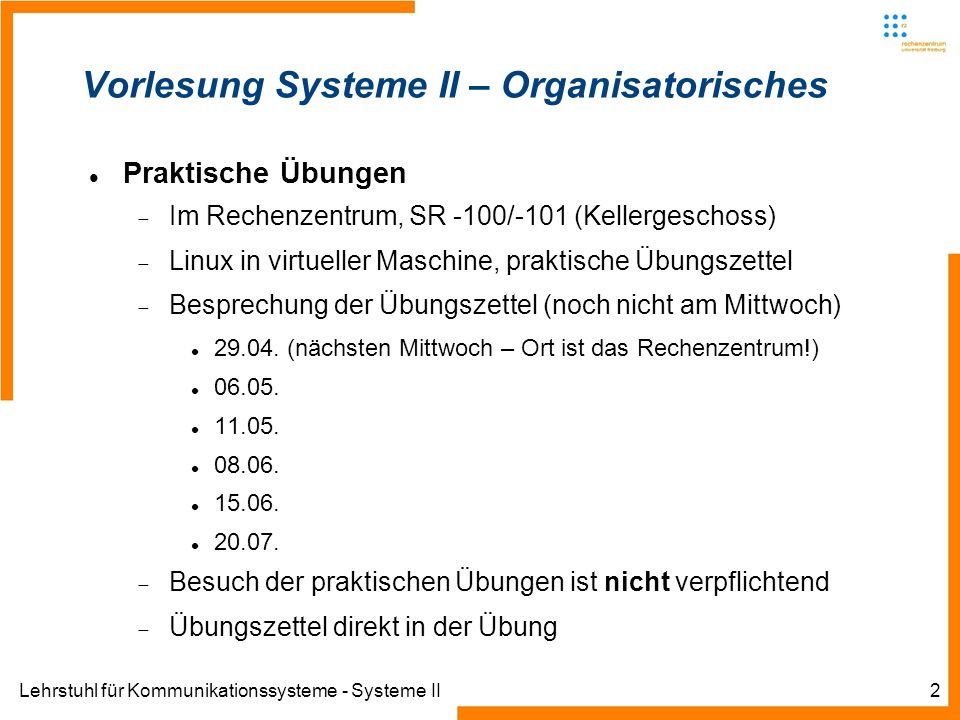 Lehrstuhl für Kommunikationssysteme - Systeme II43 Dynamic Host Configuration Protocol DHCP-Services Andere typische DHCP-Clients pump (e.g.