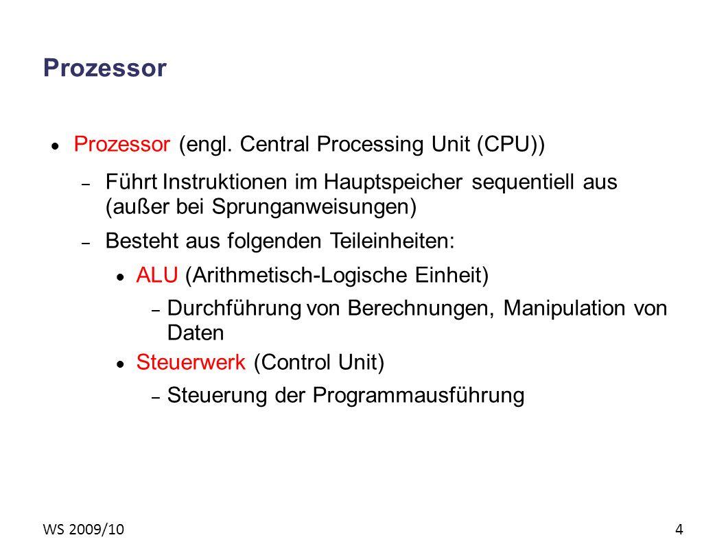 WS 2009/10 4 Prozessor Prozessor (engl.