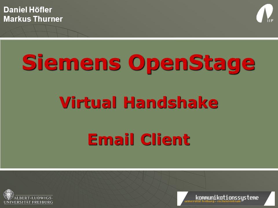 Daniel Höfler Markus Thurner Siemens OpenStage Virtual Handshake Email Client