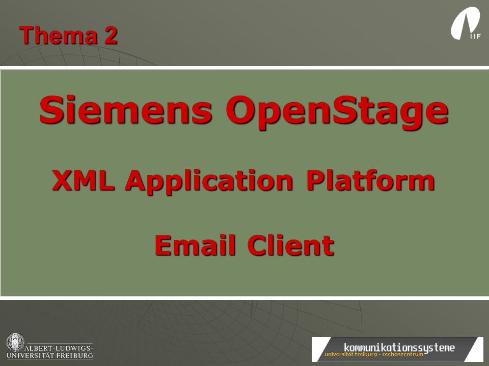 Thema 2 Siemens OpenStage XML Application Platform Email Client