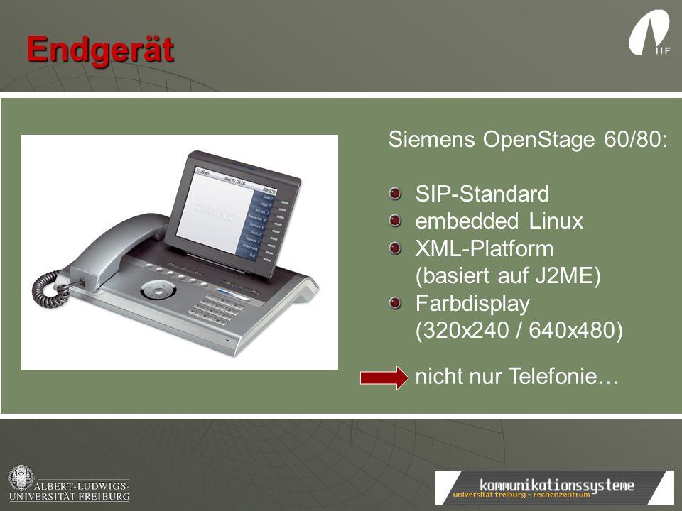 Siemens OpenStage 60/80: SIP-Standard embedded Linux XML-Platform (basiert auf J2ME) Farbdisplay (320x240 / 640x480) nicht nur Telefonie… Endgerät