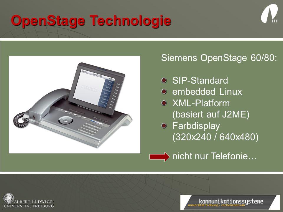 Siemens OpenStage 60/80: SIP-Standard embedded Linux XML-Platform (basiert auf J2ME) Farbdisplay (320x240 / 640x480) nicht nur Telefonie… OpenStage Te