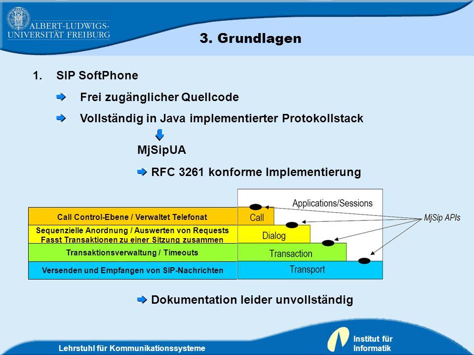 Call Control-Ebene / Verwaltet Telefonat Sequenzielle Anordnung / Auswerten von Requests Fasst Transaktionen zu einer Sitzung zusammen Lehrstuhl für K