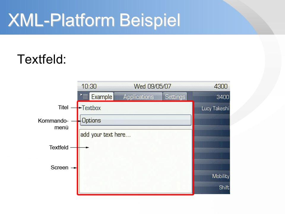 XML-Platform Beispiel Textfeld: