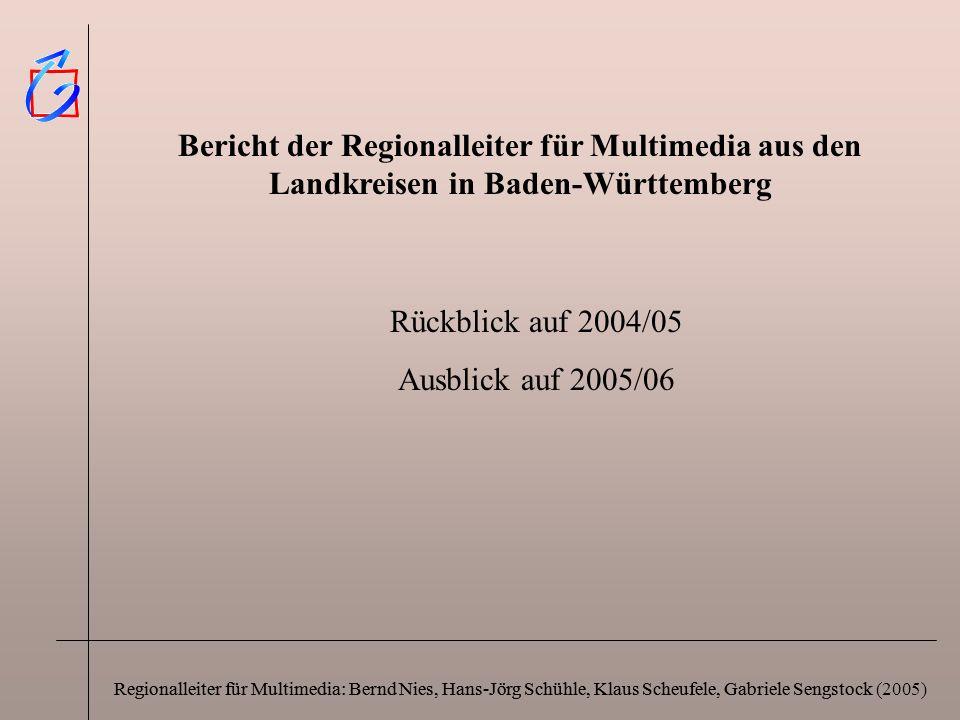 Regionalleiter für Multimedia: Bernd Nies, Hans-Jörg Schühle, Klaus Scheufele, Gabriele Sengstock Bericht der Regionalleiter für Multimedia aus den La