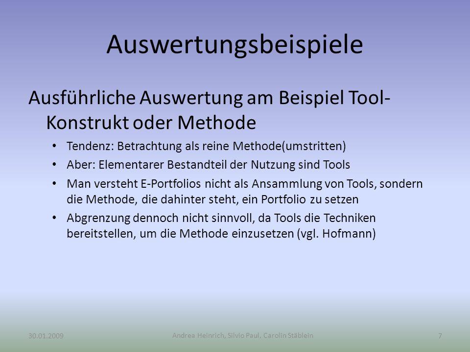 Andrea Heinrich, Silvio Paul, Carolin Stäblein Auswertungsbeispiele Ausführliche Auswertung am Beispiel Tool- Konstrukt oder Methode Tendenz: Betracht