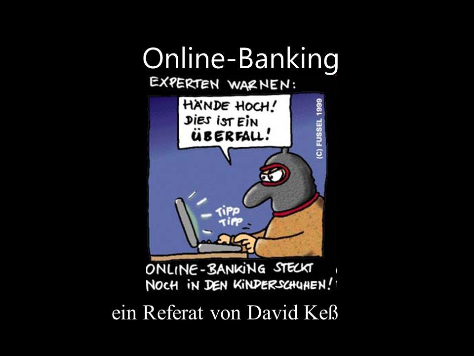 Online-Banking ein Referat von David Keß