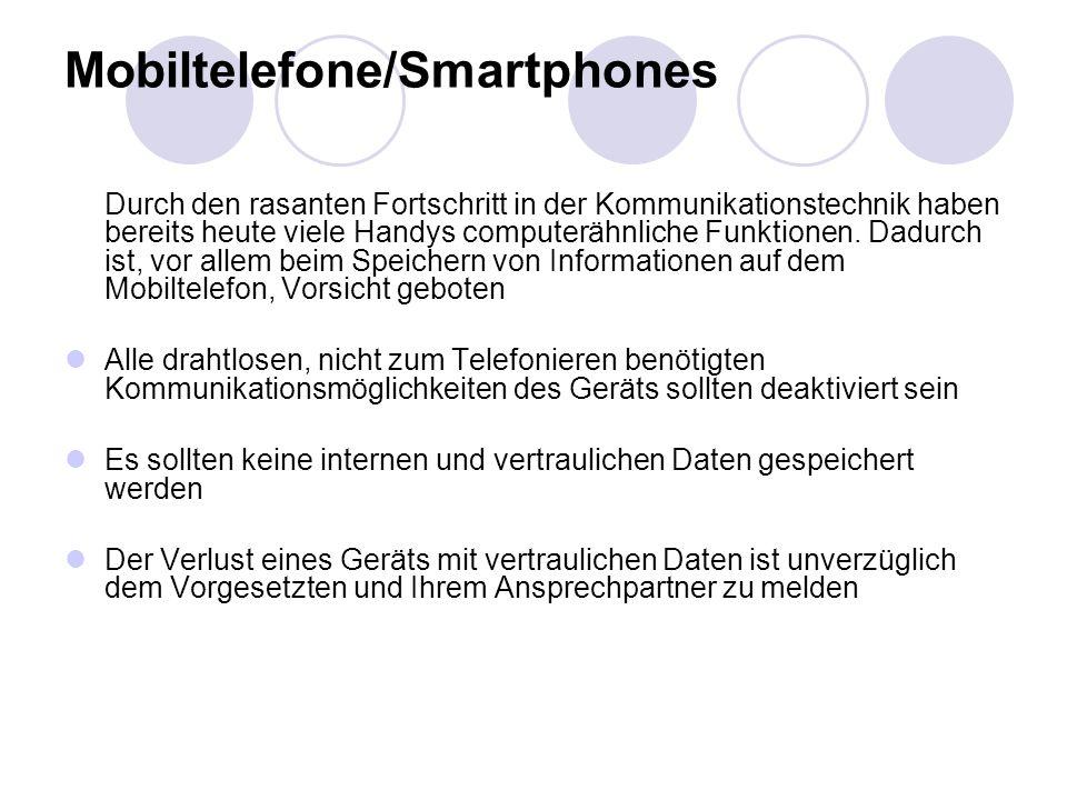 Mobiltelefone/Smartphones Durch den rasanten Fortschritt in der Kommunikationstechnik haben bereits heute viele Handys computerähnliche Funktionen. Da